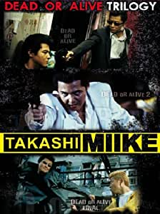 Takashi Miike collection (dead or alive trilogy) [(dead or alive trilogy)] [Import anglais]
