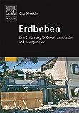 Erdbeben: Eine Einführung für Geowissenschaftler und Bauingenieure - Götz Schneider