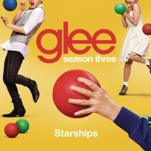 Starships (Glee Cast Version)