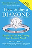 How to Buy a Diamond: Insider Secrets for Getting Your Money's Worth (English Edition)