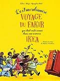 L'extraordinaire voyage du fakir qui etait resté coincé dans une armoire Ikéa