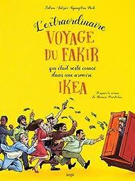 L'extraordinaire voyage du fakir qui était resté coincé dans une armoire Ikea (BD) par  Zidrou
