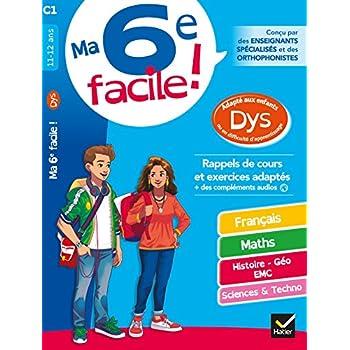 Ma 6e facile ! adapté aux enfants DYS ou en difficulté d'apprentissage: cahier d'entraînement toutes matières