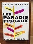 Alain Vernay. Les Paradis fiscaux