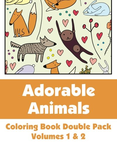 Adorable Animals Coloring Book Double Pack Volumes 1 2 Art Filled Fun Coloring Books