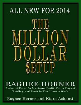 MILLION DOLLAR $ETUP eBook: Raghee Horner: Amazon.co.uk: Kindle Store