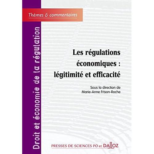 Les régulations économiques : Légitimité et efficacité, tome 1 : Forum de la régulation économique