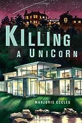 Killing a Unicorn by Marjorie Eccles (2004-12-05)