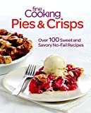 FINE COOKING - PIES AND CRISPS