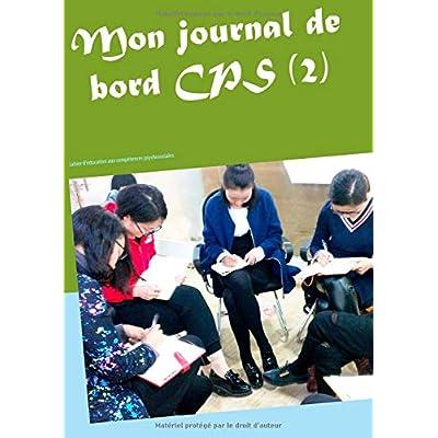 Mon journal de bord CPS (2) : Cahier d'éducation aux compétences psychosociales