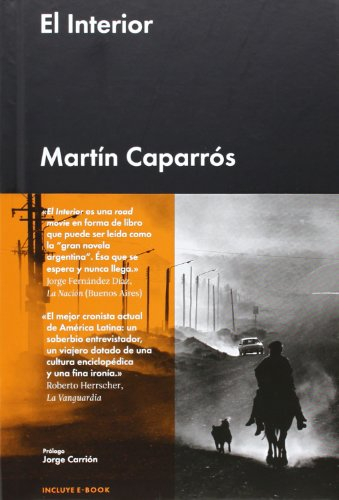 EL INTERIOR (Crónica Malpaso) por Martín Caparrós