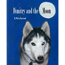 Dimitry and the Moon (English Edition)