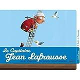 Capitaine Jean Lafrousse !