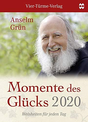 Momente des Glücks 2020: Weisheiten für jeden Tag