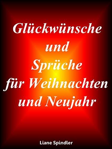 Sprüche Für Neujahr.Gluckwunsche Und Spruche Fur Weihnachten Und Neujahr Ebook