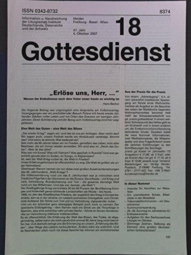 """""""Erlöse uns, Herr, ... Warum der Embolismus nach dem Vater unser heute so wichtig ist, in: GOTTESDIENST, 4. Oktober 2007."""