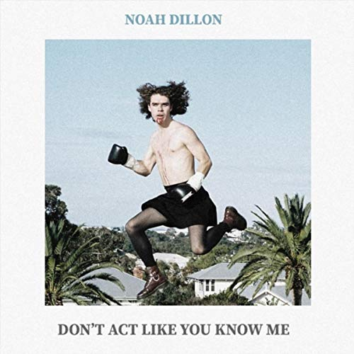 Don't Act Like You Know Me [Explicit]