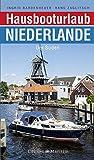 Der SüdenBroschiertes BuchDie Binnengewässer der Niederlande sind ein Paradies für Hausbooturlauber: Unzählige Möglichkeiten gibt es für das Chartern eines Boots in allen Größen und Komfortstufen, und ebenso groß ist die Vielfalt der Flüsse, Seen und...