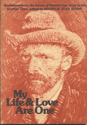 my-life-love-are-one-quotations-from-the-letters-of-vincent-van-gogh-to-his-brother-theo-by-editors-