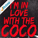 I'm in Love With the Coco [Explicit]
