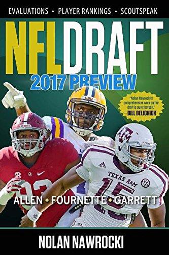 NFL DRAFT 2017 PREVIEW por Nolan Nawrocki