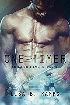 One-Timer (The Baltimore Banners Book 9) by [Kamps, Lisa B.]
