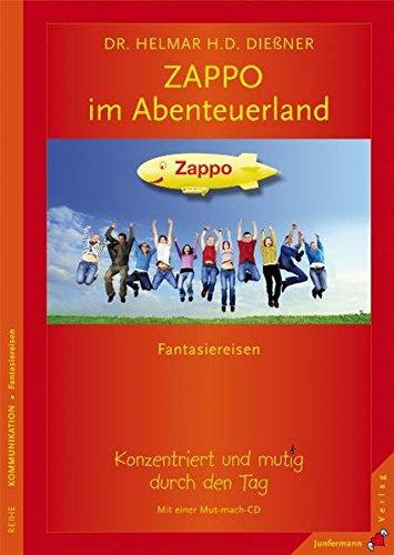 mit-zappo-im-abenteuerland-fantasiereisen-mit-einer-mut-mach-cd