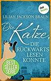Die Katze, die rückwärts lesen konnte - Band 1: Die Bestseller-Serie
