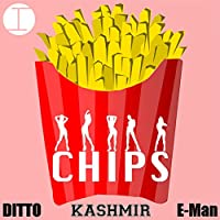 Chips (Feat. Ditto & (Mens Chip & Pepper)
