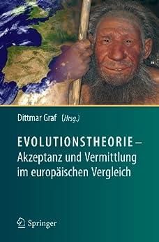 Evolutionstheorie - Akzeptanz und Vermittlung im europäischen Vergleich von [Graf, Dittmar]