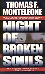 The Night of Broken Souls by Thomas F. Monteleone (1998-10-01)