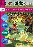 Le Bibliobus n° 29 CE2 : Le développement durable de Michel Girin,Blandine Pluchet,Corinne Albaut ( 27 mai 2009 )