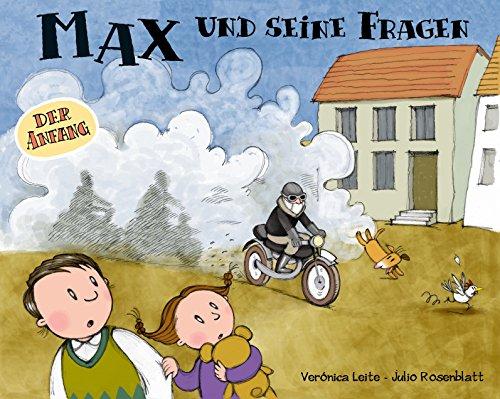 Max und seine Fragen: Der Anfang