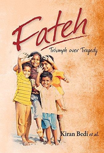 Fateh: Triumph Over Tragedy