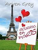 OCURRIÓ EN PARÍS (Serie Madison nº 1)