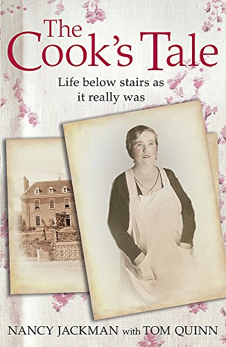 The Cook's Tale: Life below stairs as it really was (Lives of Servants) por Tom Quinn