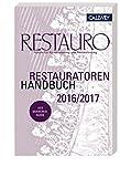 Restauratoren Handbuch 2016/2017: Forum für Konservierung und Restaurierung