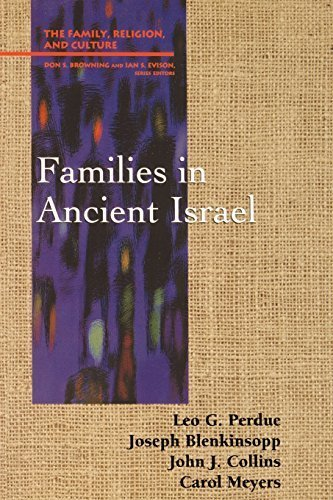 Families in Ancient Israel (Family, Religion, and Culture) by Leo G. Perdue (1997-05-01)