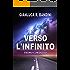 Verso l'Infinito (1): Primo Contatto