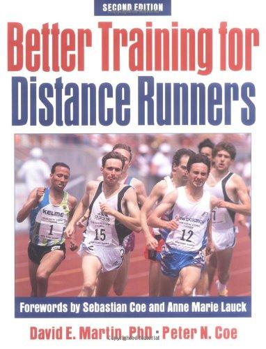 Better Training for Distance Runners di David E. Martin