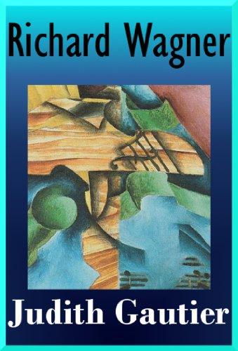 RICHARD WAGNER et son œuvre poétique par Judith Gautier