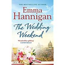 The Wedding Weekend (An Emma Hannigan short story)