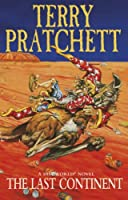 The Last Continent: (Discworld Novel 22) (Discworld series)