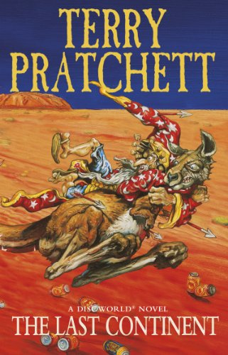 The Last Continent: (Discworld Novel 22)