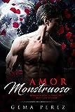 Amor Monstruoso: Romance con el Vampiro y Fantasía Oscura (Novela de Romance y Fantasía Oscura)