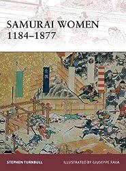 [ [ SAMURAI WOMEN 1184-1877 (WARRIOR #151) BY(TURNBULL, STEPHEN )](AUTHOR)[PAPERBACK]