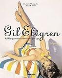 Gil Elvgren - Pin Ups: All His Glamorous American Pin-ups - Gil Elvgren