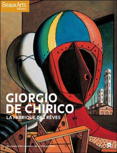 Giorgio de Chirico : La fabrique des rêves