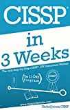 CISSP In 3 Weeks: The Only Step-by-Step CISSP - DIY Instruction Manual