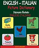 English-italian Picture Dictionary: Dizionario Illustrato Inglese-italiano